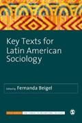 Key Texts for Latin American Sociology | Fernanda Beigel |