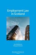 Employment Law in Scotland | Sam Middlemiss ; Margaret Downie |
