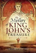 The Mystery of King John's Treasure   Shirley Charters  
