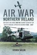 Air War Northern Ireland   Steven Taylor  