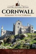 Visitors' Historic Britain: Cornwall | Derek Tait |