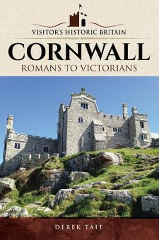 Visitors' Historic Britain: Cornwall