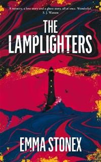 The lamplighters | Emma Stonex |