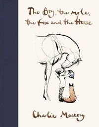 The boy, the mole, the fox and the horse | Charlie Mackesy |