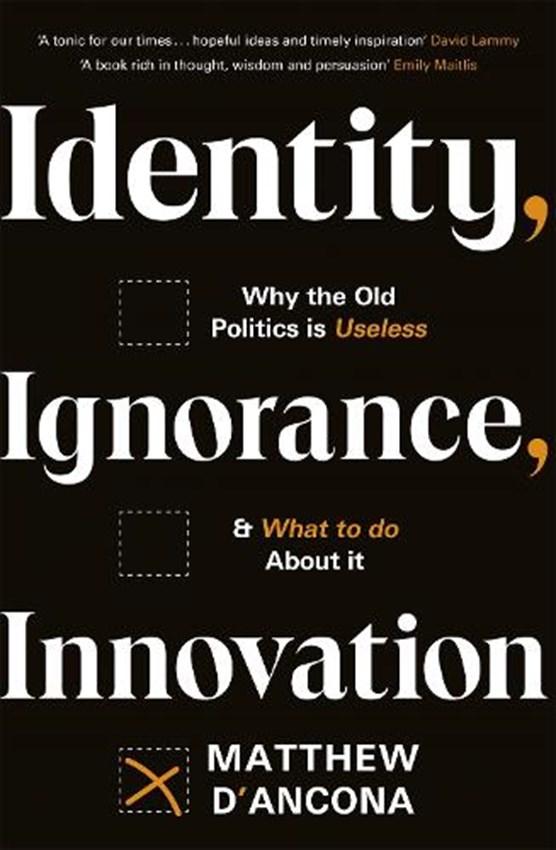 Identity, Ignorance, Innovation