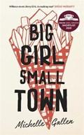 Big Girl, Small Town | Michelle Gallen |