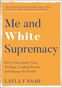 Me and White Supremacy   Layla Saad  