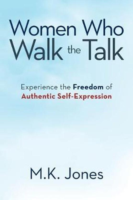 Women Who Walk the Talk