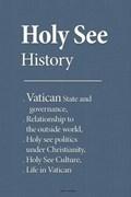 Holy See History | Evan Adams |