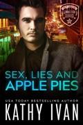 Sex, Lies and Apple Pies | Kathy Ivan |