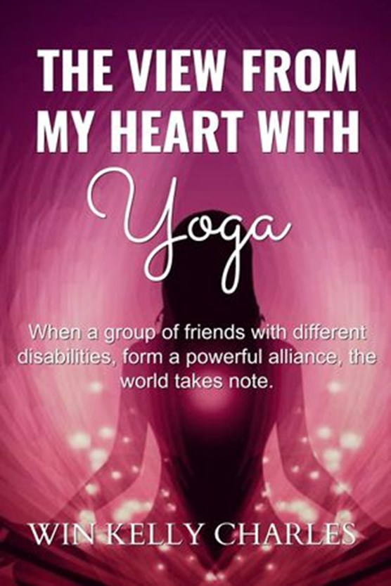 The View from my Heart with Yoga