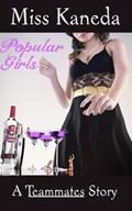 Popular Girls | Miss Kaneda |