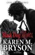 Black Dog Nights | Karen M. Bryson ; Ren Monterrey |