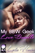 My BBW Geek Love Bundle | Leslie Hunter |