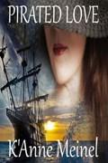 Pirated Love   K'anne Meinel  