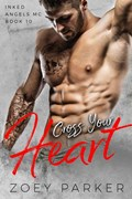 Cross Your Heart | Zoey Parker |
