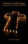 Christian Candle Magic | Agostino Taumaturgo |