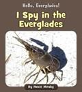 I Spy in the Everglades   Howard Minsky  