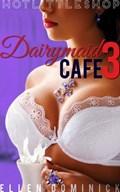 Dairymaid Cafe: Dr. Hannah is In   Ellen Dominick  