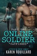 Online Soldier Part 2   Karen Rouillard  