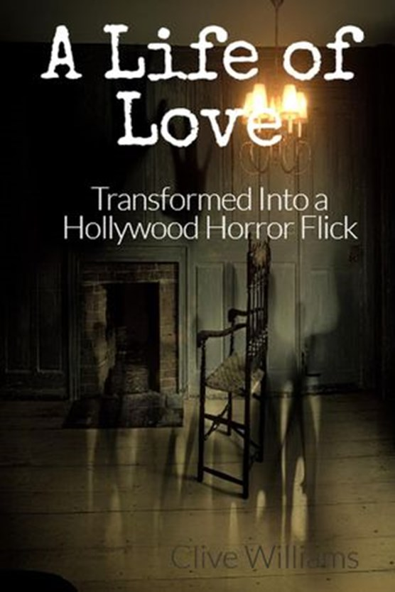 A Life of Love Transformed Into a Hollywood Horror Flick