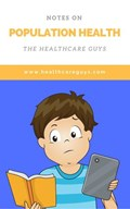 Notes on Population Health | The Healthcare Guys |