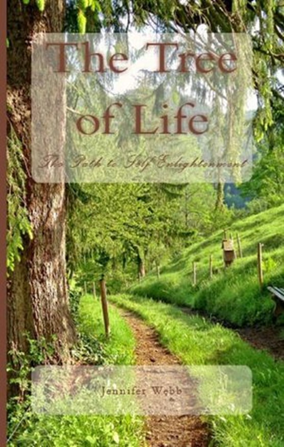 The Tree of Life: The Path To Self Enlightenment