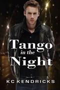 Tango in the Night   Kc Kendricks  
