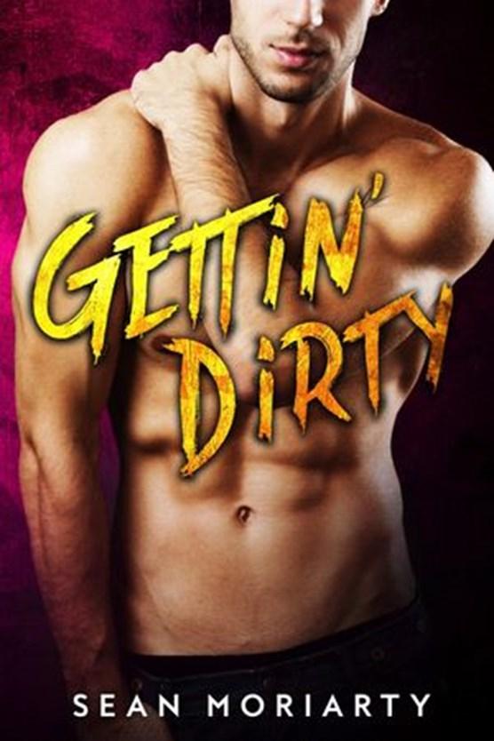 Gettin' Dirty