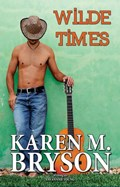 Wilde Times   Karen M. Bryson ; Savannah Young  