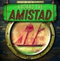 Aboard the Amistad | Caitie McAneney |