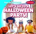 Let's Go to a Halloween Party!   Benjamin Proudfit  
