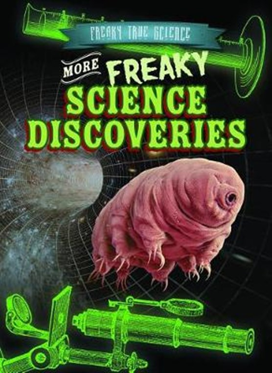 More Freaky Science Discoveries