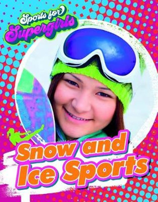 Snow and Ice Sports
