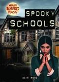 Spooky Schools | Alix Wood |