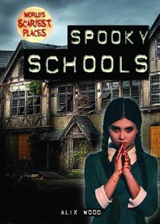 Spooky Schools