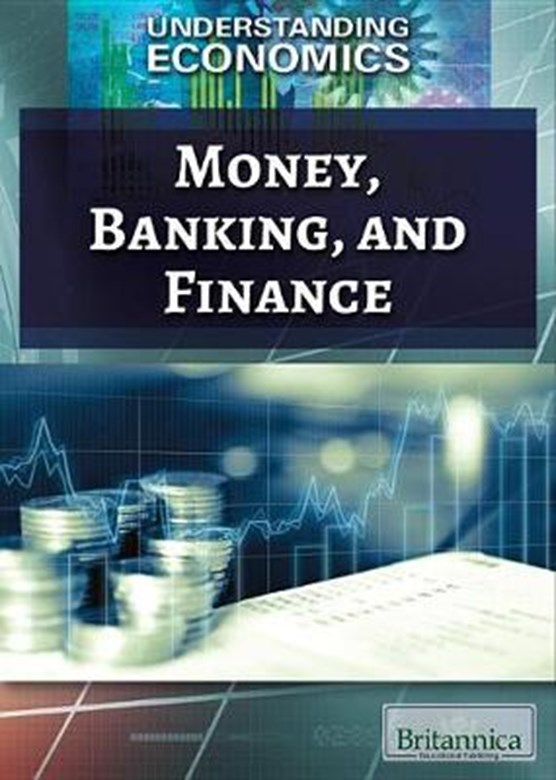 Money, Banking, and Finance