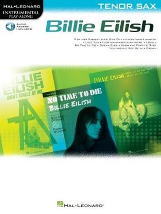 Billie Eilish Instrumental Play-Along Book/Online Audio for Tenor Sax: Tenor Sax Instrumental Play-Along Pack