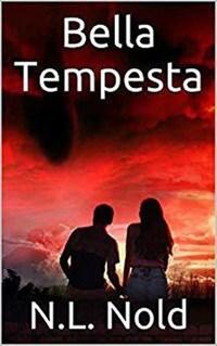 Bella Tempesta | N.L. Nold |