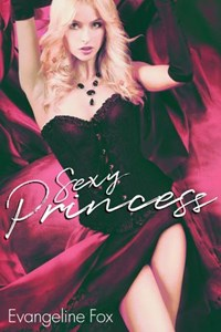 Sexy Princess | Evangeline Fox |