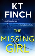 The Missing Girl | Kt Finch |