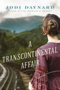 A Transcontinental Affair | Jodi Daynard |