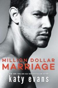 Million Dollar Marriage | Katy Evans |