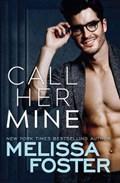 Call Her Mine   Melissa Foster  