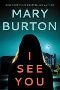 I See You | Mary Burton |