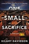 One Small Sacrifice | Hilary Davidson |