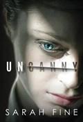 Uncanny | Sarah Fine |