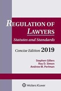 Regulation of Lawyers | Gillers, Stephen ; Simon, Roy D. ; Perlman, Andrew M. |