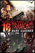 Sedici Tramonti   Mark Gardner  