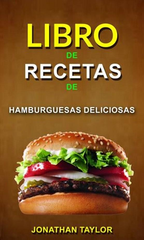Libro de recetas de hamburguesas deliciosas